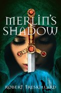 Merlin's Shadow (#02 in The Merlin Spiral Series) eBook
