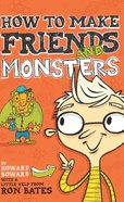 How to Make Friends and Monsters eBook