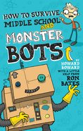 How to Survive Middle School and Monster Bots eBook