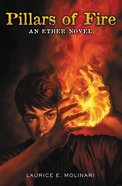 Pillars of Fire (#02 in The Ether Novel Series) eBook