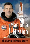 The Man on a Mission: David Hilmers Story (Zonderkidz Biography Series (Zondervan)) eBook