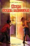 Andi Under Pressure (#02 in Andi Boggs Novel Series) eBook
