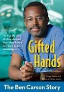 Gifted Hands, Revised Kids Edition (Zonderkidz Biography Series (Zondervan)) eBook
