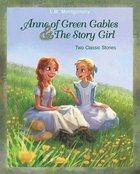 Anne of Green Gables and the Story Girl eBook