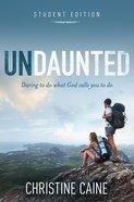Undaunted (Student Edition) eBook