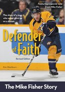 Defender of Faith, Revised Edition (Zonderkidz Biography Series (Zondervan))