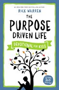 The Purpose Driven Life Devotional For Kids eBook