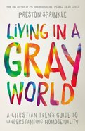 Living in a Gray World eBook