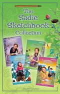 The Sadie Sketchbook Collection (Faithgirlz!/sadie's Sketchbook Series) eBook