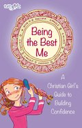 Being the Best Me (Faithgirlz! Lucy Series) eBook