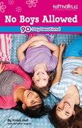 No Boys Allowed (Faithgirlz! Series) eBook