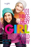 101 Things Every Girl Should Know eBook
