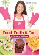 Food, Faith and Fun