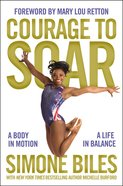 Courage to Soar (With Bonus Content) eBook
