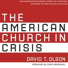 The American Church in Crisis eAudio