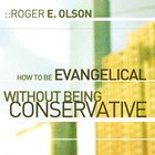 How to Be Evangelical Without Being Conservative eAudio