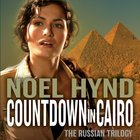 Countdown in Cairo (#03 in The Russian Trilogy Series) eAudio