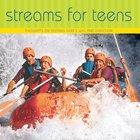 Streams For Teens eAudio