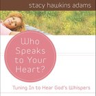 Who Speaks to Your Heart? eAudio