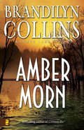 Amber Morn (#04 in Kanner Lake Series) eBook