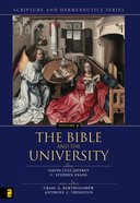 The Bible and the Academy (Scripture & Hermeneutics) (#08 in Scripture And Hermeneutics Series) eBook