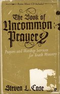 The Book of Uncommon Prayer 2 eBook