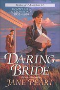 Daring Bride (#13 in Brides Of Montclair Series) eBook