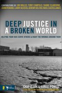 Deep Justice in a Broken World eBook