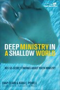 Deep Ministry in a Shallow World eBook