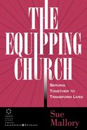 The Equipping Church (A Guide To Building) eBook