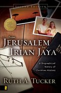 From Jerusalem to Irian Jaya (2nd Edition) eBook