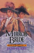 Mirror Bride (#10 in Brides Of Montclair Series) eBook