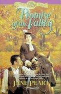 Promise of the Valley (#02 in Westward Dreams Series) eBook
