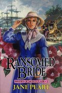 Ransomed Bride (#02 in Brides Of Montclair Series) eBook