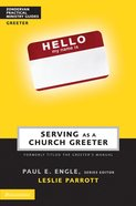 Serving as a Church Greeter (Zondervan Practical Ministry Guide Series) eBook