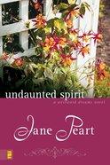 Undaunted Spirit (Value Fiction Series) eBook