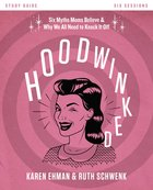 Hoodwinked Study Guide eBook
