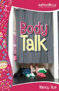 Body Talk (Faithgirlz! Series) eBook
