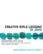 Creative Bible Lessons in John eBook
