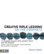 Creative Bible Lessons on the Prophets eBook