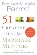 51 Creative Ideas For Marriage Mentors eBook