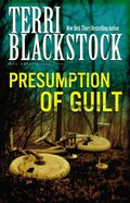 Presumption of Guilt (#04 in Sun Coast Chronicles Series)
