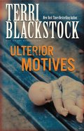 Ulterior Motives (#03 in Sun Coast Chronicles Series) eBook