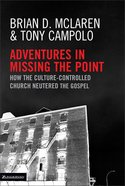 Adventures in Missing the Point eBook