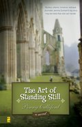 The Art of Standing Still eBook