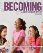 Becoming a Young Woman of God eBook