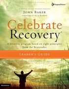 Celebrate Recovery (Updated 2005) (Leader's Guide) (Celebrate Recovery Series) eBook