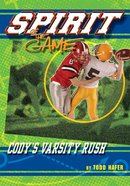 Cody's Varsity Rush (Spirit Of The Game Series) eBook