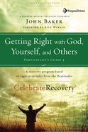 Getting Right With God, Yourself & Others (Participant's Guide) eBook