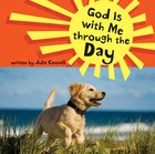 God is With Me Through the Day eBook